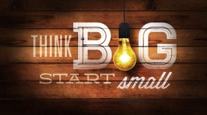 start_small_thinkbig-1024x576