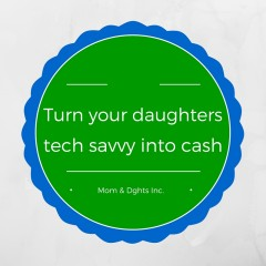 Here are five simple steps to your daughter's technical savviness into cash. Her wallet will be happy AND she will help a heap of technically challenged.
