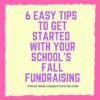 6 easy tips to get started with your school's fall fundraising