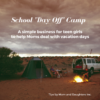 School Vacation Camp  – How your daugther can earn some extra cash
