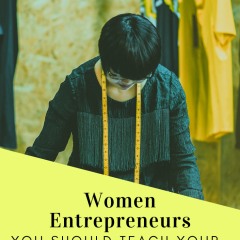 Women Entrepreneurs You Should Teach Your Daughter About This Women's History Month