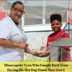 Minneapolis Teen Who Fought Back from Having His Hot Dog Stand Shut Down