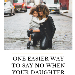 """One easier way to say NO when your daughter wants a fancy """"whatever"""""""