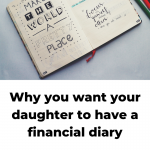 Why you want your daughter to have a financial diary