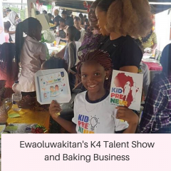 Ewaoluwakitan's K4 Talent Show and Baking Business Mom and Daughters Inc Interview
