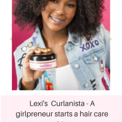 Lexis Curlanista - A girlpreneur starts a hair care biz
